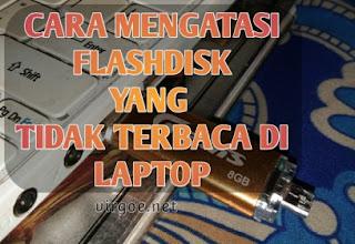 cara-mengatasi-flashdisk-yang-tidak-terbaca-di-laptop