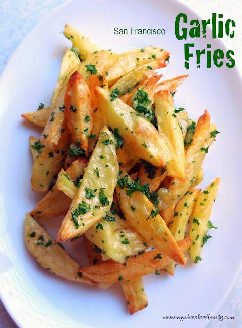 San Francisco Garlic Fries homemade by www.mywholefoodfamily.com