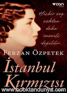 Ferzan Özpetek - İstanbul Kırmızısı