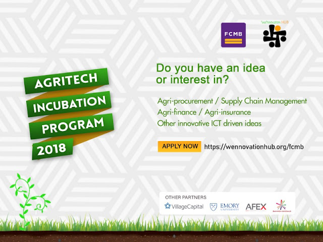 1_5_YPtBoMPAGPMoDRhM0hVg FCMB WENNOVATION AGRITECH INCUBATION PROGRAM 2018 FOR EARLY STAGE NIGERIAN ENTREPRENEURS