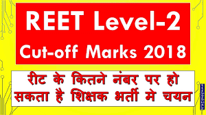 REET Level 2 Cutoff Marks 2018 - Check District Wise Expected Cutoff Marks 2018