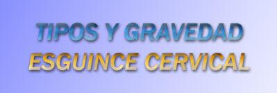Tipos de esguinces cervicales y su gravedad