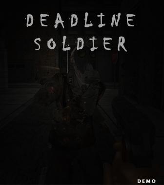 Deadline Soldier (Demo)