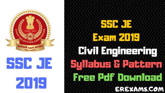 SSC JE Exam 2019 Civil Engineering Syllabus & Pattern Free Pdf Download