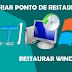 Como criar ponto de restauração e restaurar Windows - TUTORIAL [AT]