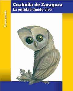 Coahuila La entidad donde vivo - Tercer grado Ciclo Escolar 2016-2017