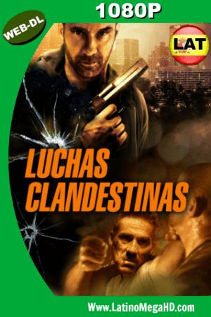 Luchas Clandestinas (2016) Latino Full HD WEB-DL 1080P ()