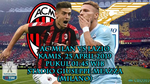 Prediksi Tepat Coppa Italia AC Milan vs Lazio (25 April 2019)