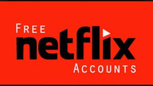 Free Netflix Account- 100% Premium working Account.