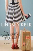 Những Việc Cần Làm Của Cô Nàng Độc Thân - Lindsey Kelk