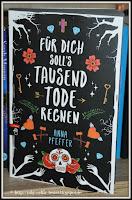 http://ruby-celtic-testet.blogspot.com/2016/10/fuer-dich-solls-tausend-tode-regnen-von-anna-pfeffer.html