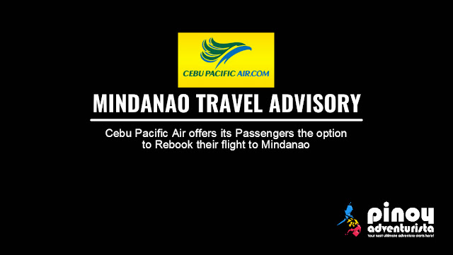 Cebu Pacific Air Mindanao Travel Advisory May 2017