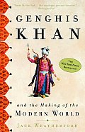 Men's book club review Genghis Khan and the Making of the Modern World Jack Weatherford