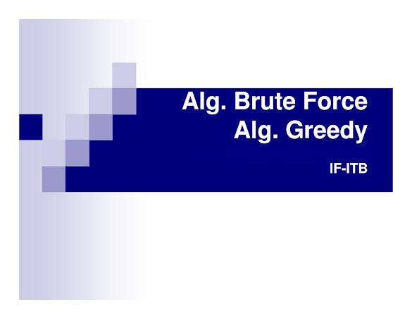 Algoritma Brute Force dan Greedy – Pengertian, Kelebihan dan Kekurangan