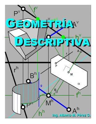 Geometría Descriptiva - Ing. Alberto Pérez G. PDF