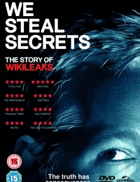 We Steal Secrets: The Story of WikiLeaks | Bmovies