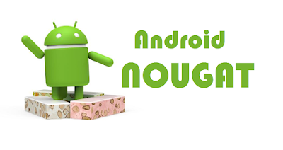 Android Nougat 7.0, 7.1, 7.1.1, 7.1.2 (Android 7)
