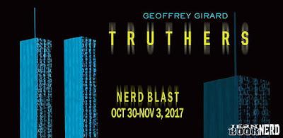http://www.jeanbooknerd.com/2017/09/nerd-blast-truthers-by-geoffrey-girard.html