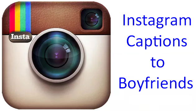 Instagram Captions to Boyfriends