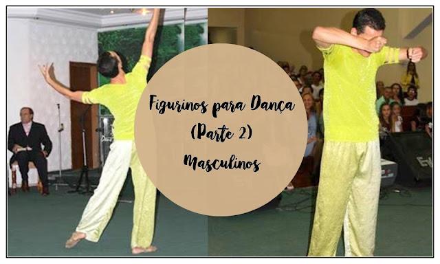 Figurinos para Dança - Masculinos (Parte 2), Vestes ministeriais masculinas, figurinos para dança, figurinos de dança para homens,