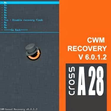 Install CWM Recovery Terbaru [v6.0.1.2] Cross A28 dari HP