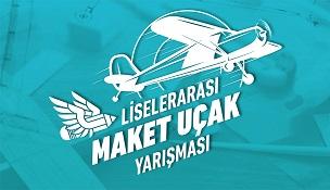 Liseler Arası Maket Uçak Yarışması