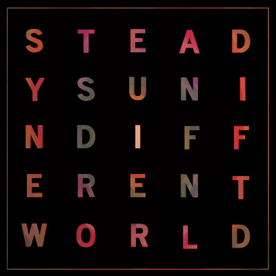 Steady Sun – Indifferent World