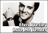 Elvis%2BPresley%2B %2Blove%2Bme%2Btender jointlyrics