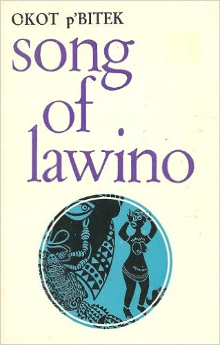 song of lawino Available in: paperback two african literary works by okot p'bitek available together in the african writers series.