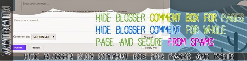 Remove Comment Box From Blogger Page & Posts