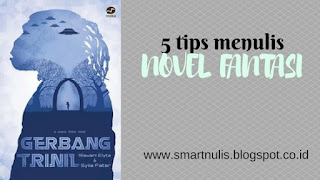 5 Tips Menulis Novel Fantasi