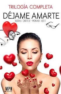 Dejame Amarte: Trilogia Completa PDF