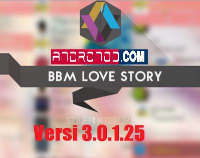 BBM Mod Love Story 3.0.1.25 Apk Not Clone
