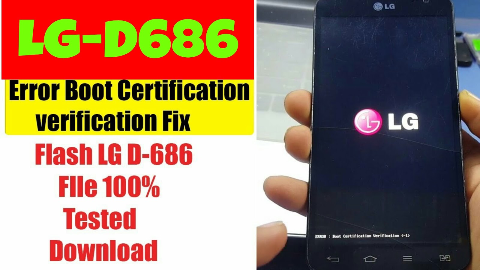 LG-D686 Error Boot Certification Verification-1 | D686 Flash