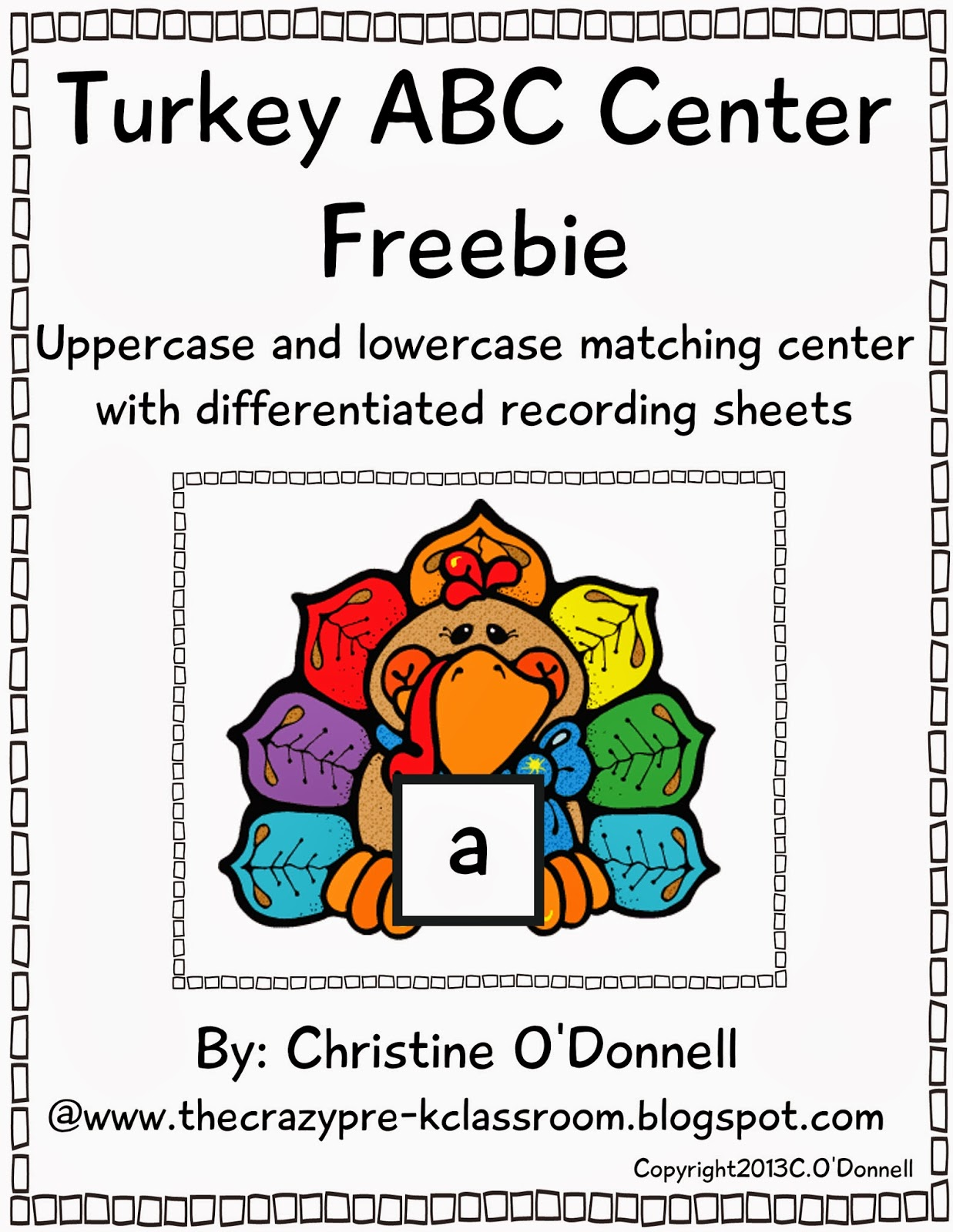 The Crazy Pre K Classroom Thank You Freebie Turkey Abc Uppercase And Lowercase Letter Match