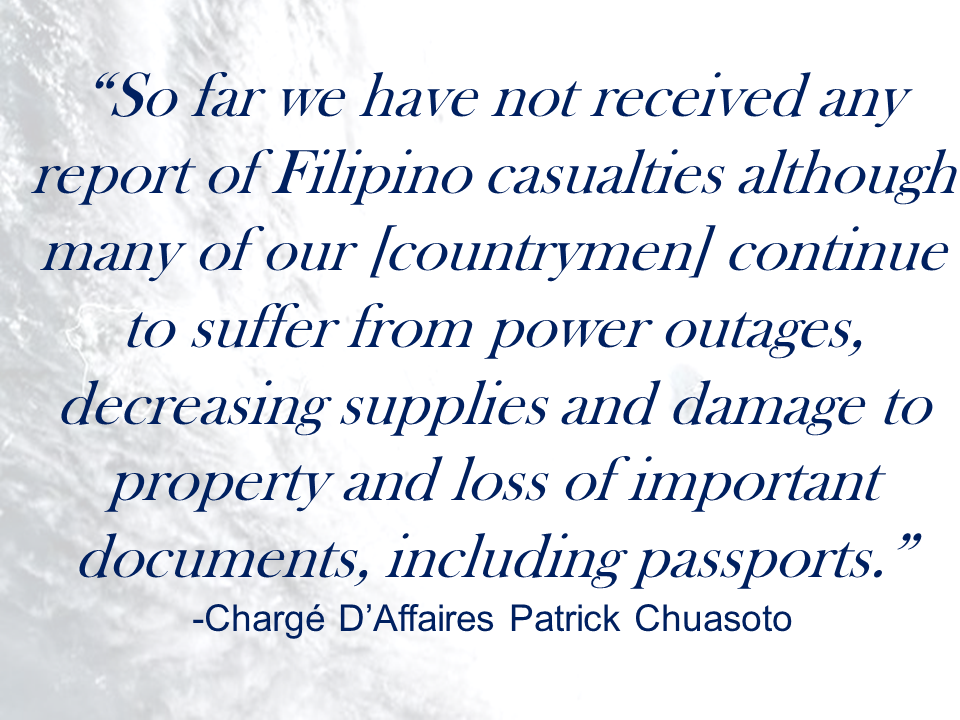 Overseas Filipino Workers (OFWS) based in Caribbean nations devastated by Hurricane Irma are in need of food, water and shelter, the Department of Foreign Affairs (DFA) said .  According to the Philippine mission in Washington, the embassy is already coordinating with British authorities in delivering relief to Filipinos in the British Virgin Islands.  Chargé d'Affaires Patrick Chuasoto said 264 of about 3,000 Filipinos in the Carribean live in the British Virgin Islands.  Advertisements    The other Filipinos live in the UK territories and dependencies of Anguilla; Antigua and Barbuda; Bahamas; Turks and Caicos; and the British Virgin Islands.  There are also Filipinos in the French territories and dependencies of Saint Barthélemy and Saint Martin as well as the US Virgin Islands, according to the DFA.  OFWs in the area complained they have had difficulties finding food, water and shelter after Hurricane Irma hit the region.  The team will bring relief supplies and arrange for the repatriation of those who may want to return to the Philippines.   He said there are also about 200,000 Filipinos living in the US states of Florida, Georgia and South Carolina, which might be affected by Hurricane Irma.   Philippine Ambassador to Mexico Eduardo De Vega said there were no Filipino casualties in the Dominican Republic and Cuba, which are under the jurisdiction of the Philippine Embassy in Mexico.  De Vega said Philippine Honorary Consul Limuel Dadulo had reported that Filipinos in the affected areas of Punta Cana, Bavaro and Puerto Plata were all safe and accounted for. Source: Inquirer.net Advertisement Read More:        ©2017 THOUGHTSKOTO