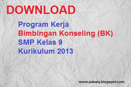 Download Program Kerja Bimbingan Konseling Bk Smp Mts Kelas 9 Kurikulum 2013 Pabaiq Blospot Com