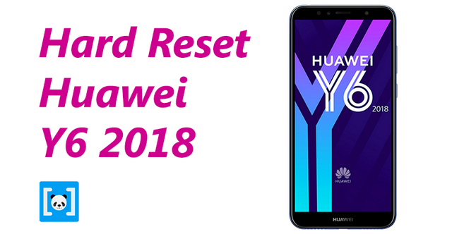 Tutorial Cara Hard Reset Huawei Y6 2018, Lengkap! - AV Noted