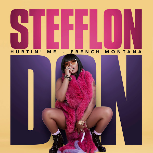 Stefflon Don & French Montana - Hurtin' Me - Single Cover