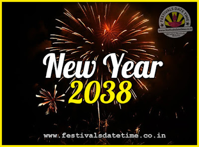 2038 New Year Date & Time, 2038 New Year Calendar