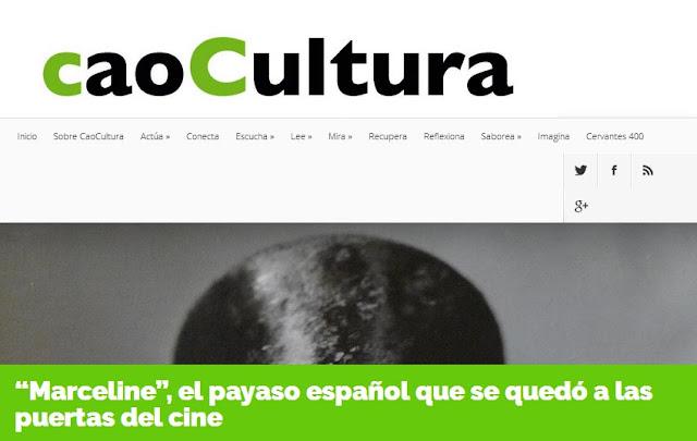 http://caocultura.com/marceline-el-payaso-espanol-que-se-quedo-a-las-puertas-del-cine/