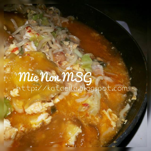 Balada Mupeng Makanan di Grup: Mie Non MSG, mie instan sehat, mie non MSG, cara memasak mie yang sehat, cara makan mie instan yang sehat, makanan sehat, resep makanan dari mie, resep mie sehat, http://kataella.blogspot.com