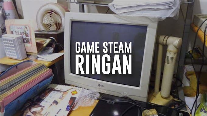 Game Steam Ringan Untuk Laptop RAM 2GB