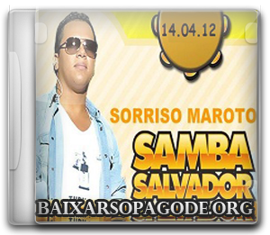 CD Sorriso Maroto - Samba Salvador (2012)