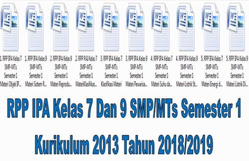 RPP IPA Kelas 7 Dan 9 SMP/MTs Semester 1 Kurikulum 2013 Tahun 2018/2019