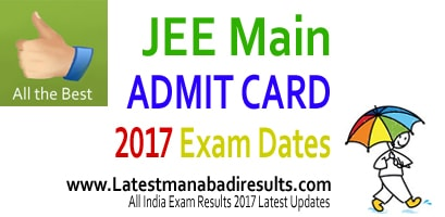 JEE Main Admit Card 2017, JEE Mains 2017 Admit Card, JEE Main Hall Ticket 2017 Download