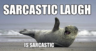 sarcastic laugh is sarcasm
