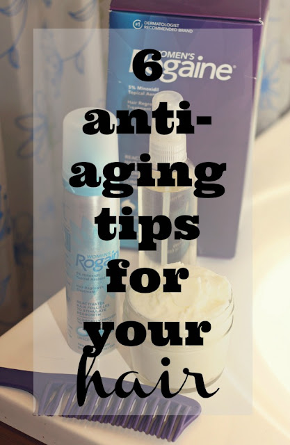 6 Tips for Age Proofing Your Hair