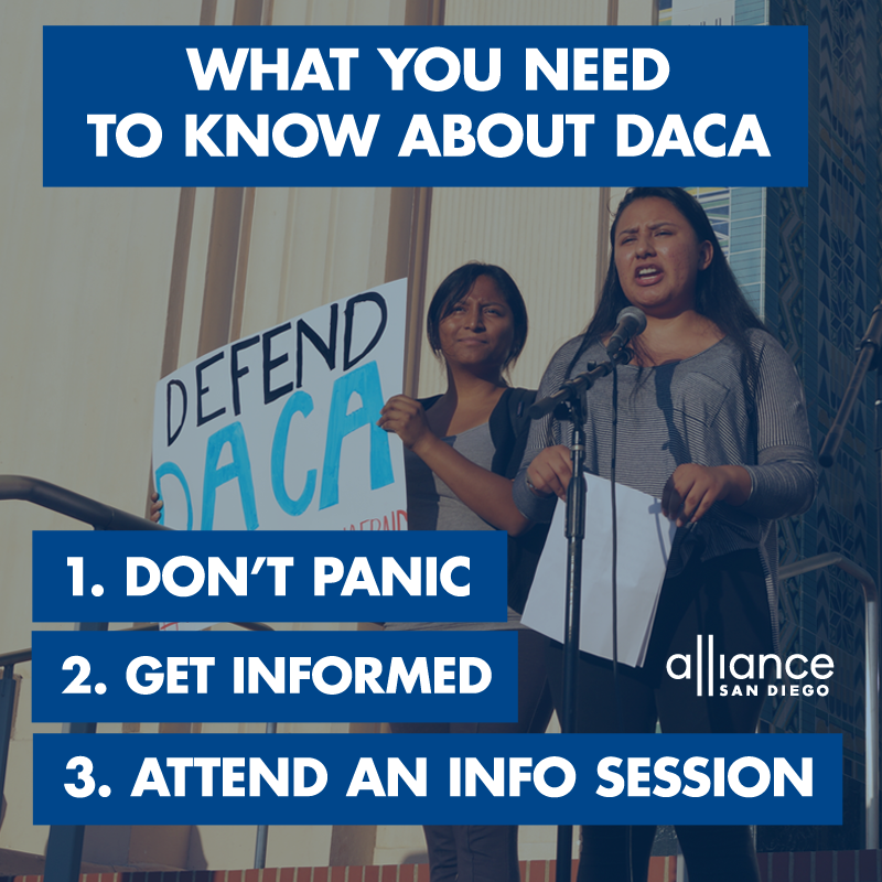 DACA don't panic become informed attend meetings in San Diego