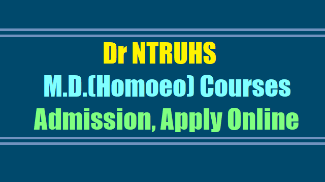 Dr NTRUHS MD(Homoeo) Courses admissions 2018, Apply online